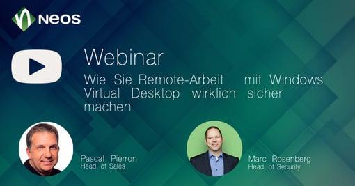 Wie Sie Remote-Arbeit mit Windows Virtual Desktop wirklich sicher machen