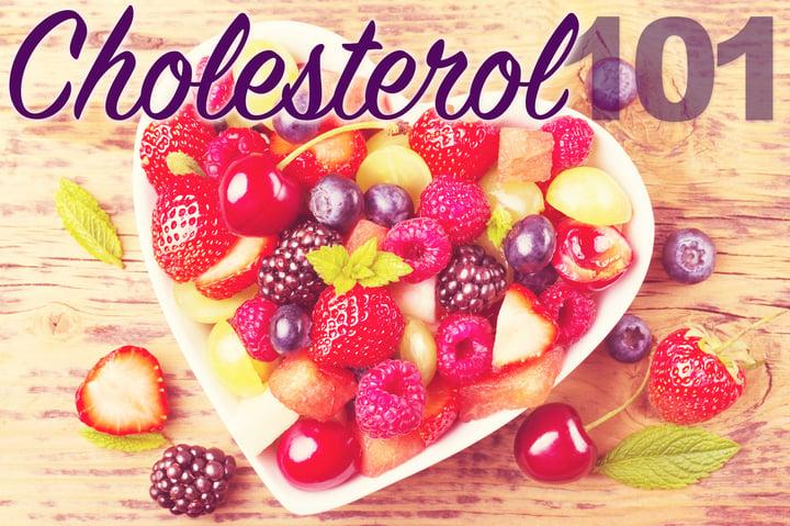 Cholesterol 101
