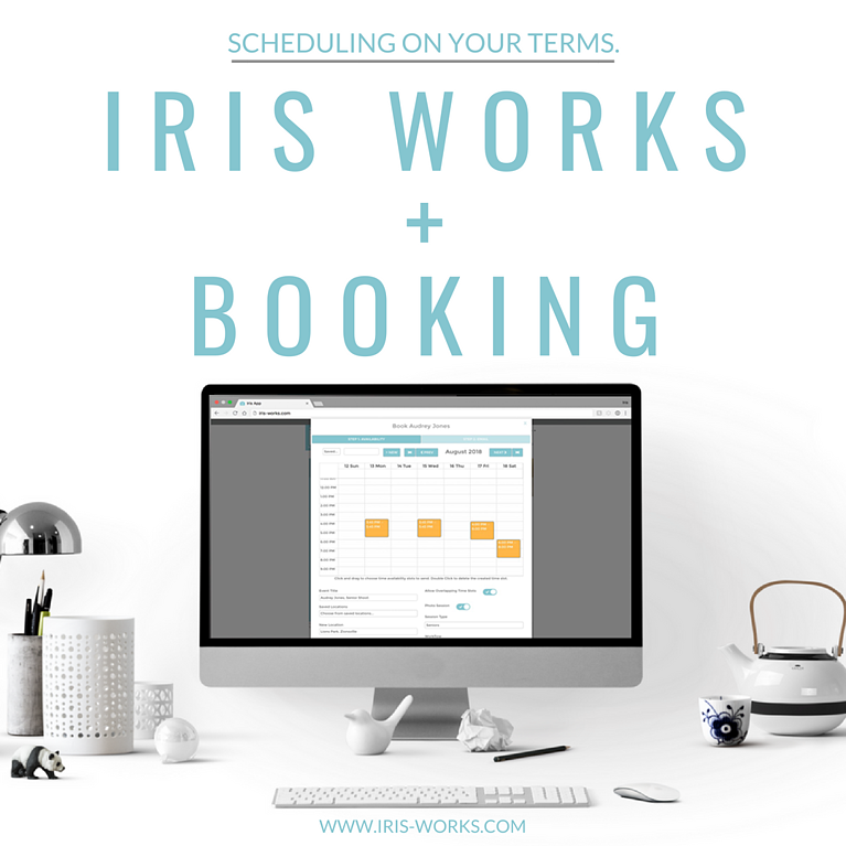 Iris Works + Booking : Scheduling on Your Terms