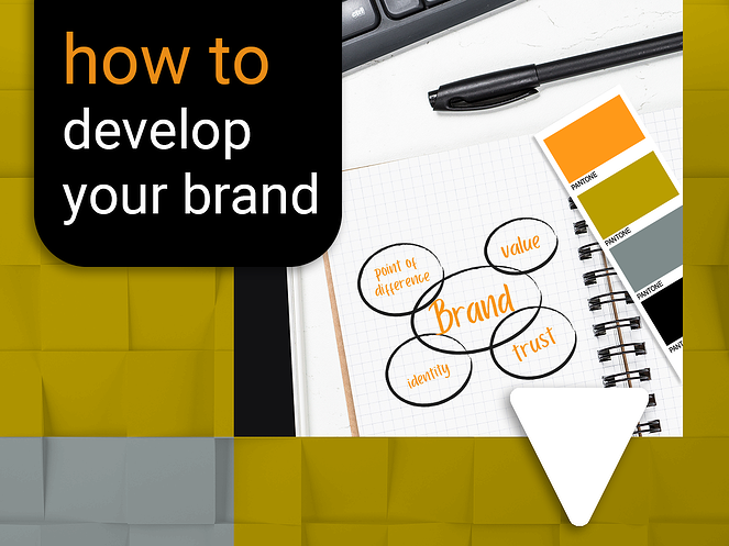How to develop branding for your business