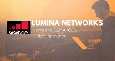 GSMA Taps Lumina as GSMA 100 Global Innovator