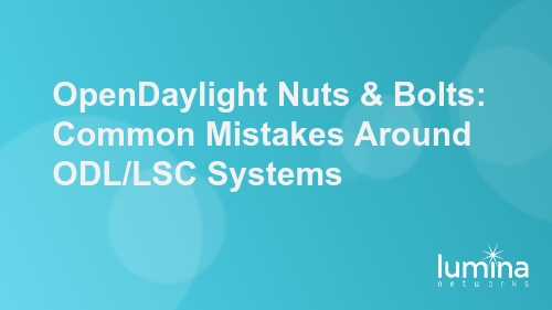 OpenDaylight-Nuts-Bolts-Common-Mistakes-Around-ODLLSC-Systems