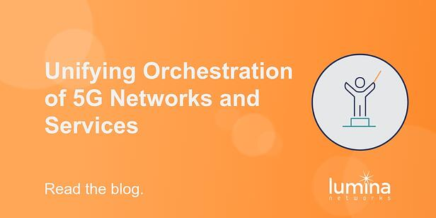 Unifying-Orchestration-of-5G-Networks-and-Services-1-