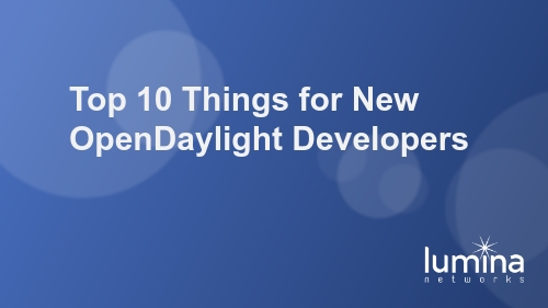Top-10-Things-for-New-OpenDaylight-Developers