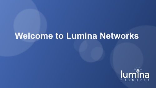 Welcome-to-Lumina-Networks