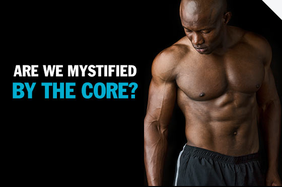 The Core and Six-pack abs
