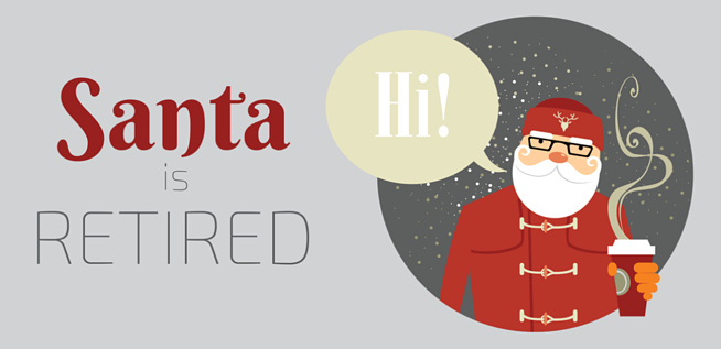 Santa is Retired