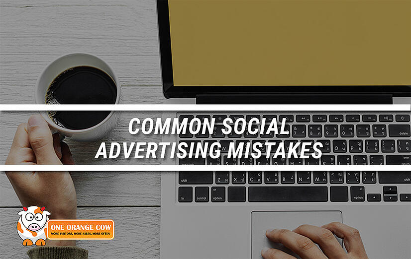 Common Social Advertising Mistakes