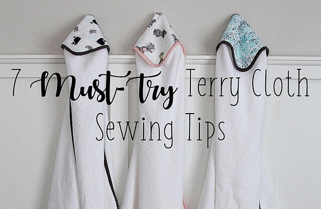 must try terry cloth sewing tips
