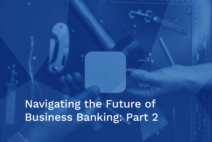 FutureofBizBankingPt2Basic