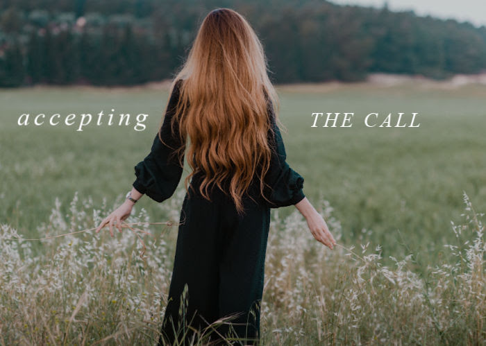 Accepting The Call | April Monthly Blog