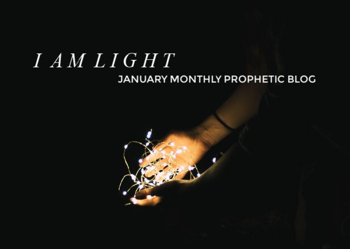I Am Light | January Monthly Blog