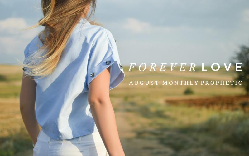 Forever Love | August Monthly Blog