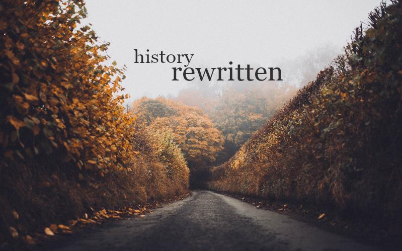 History Rewritten | November Monthly Blog