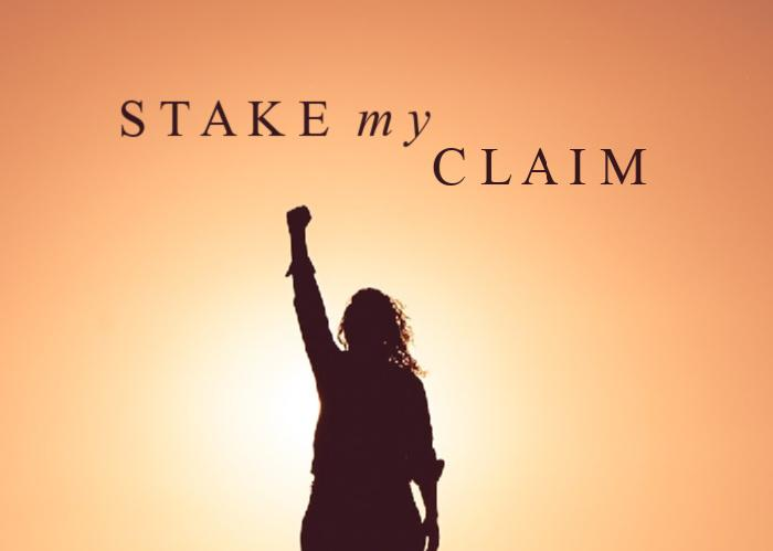 Stake My Claim | March Monthly Blog