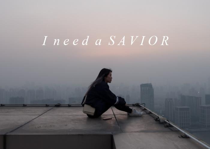 I Need a Savior
