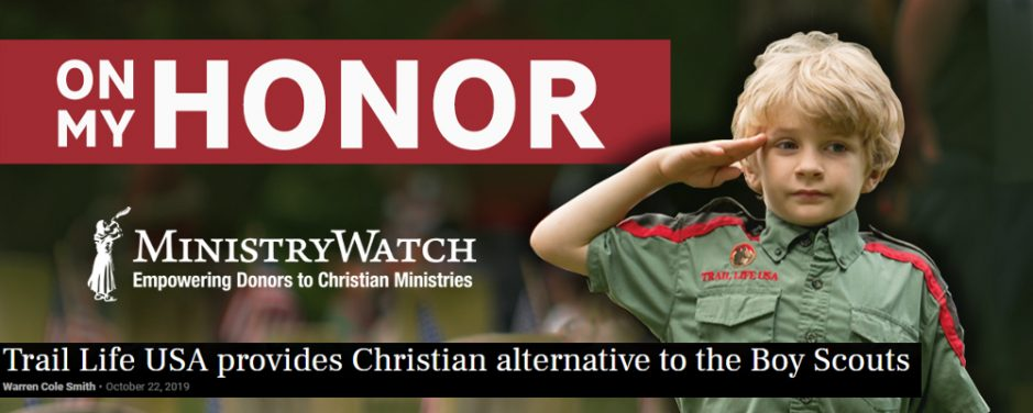 """MinistryWatch Highlights Trail Life USA as a """"Shining Light."""""""