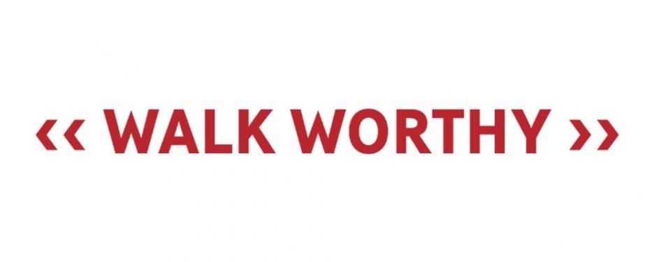 Motto: Walk Worthy