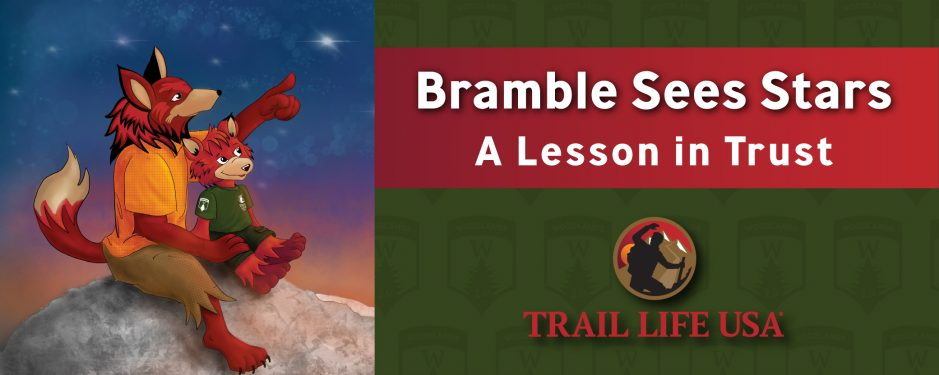 Bramble Sees Stars: A Lesson in Trust
