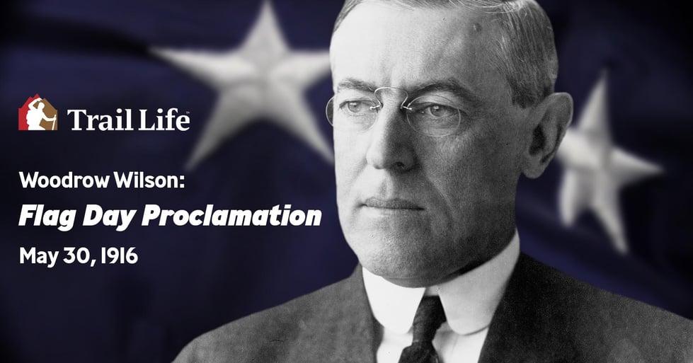 Woodrow Wilson: Flag Day Proclamation