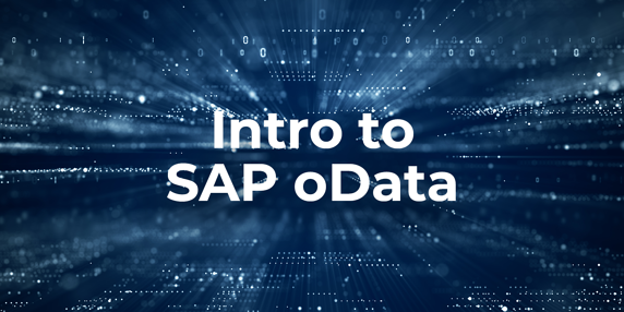 A Quick Introduction to SAP oData for IT Executives
