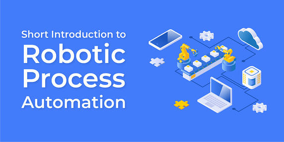 Short Introduction to Robotic Process Automation