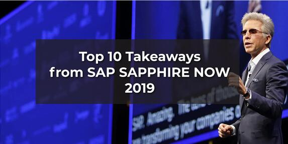 Top 10 Takeaways from SAPPHIRE NOW 2019