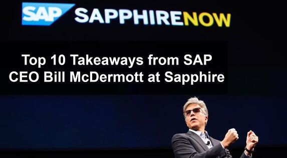 Top 10 Takeaways from SAP CEO Bill McDermott at Sapphire