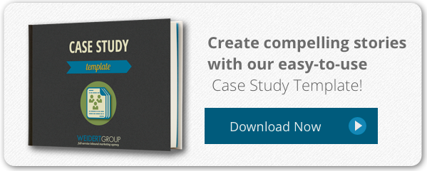 B2B Inbound Marketing Steps For Developing Compelling Case Studies – Case Study Template