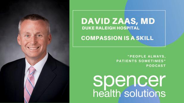 David Zaas, MD - Compassion is a Skill