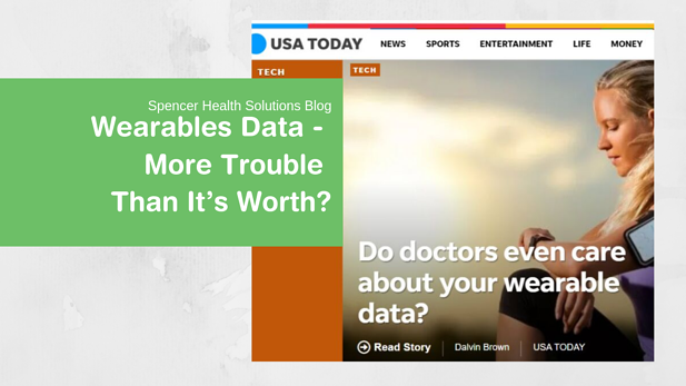 Wearables Data - More Trouble Than It's Worth?