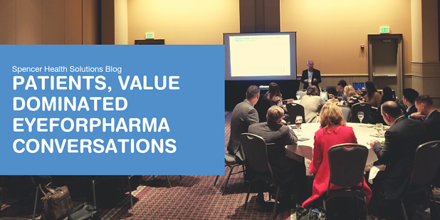 Patients, Value Dominated Conversations at eyeforpharma Philadelphia