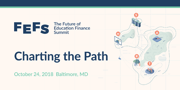 Three Reasons Not to Miss the 2018 Future of Education Finance Summit