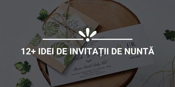12+ idei de invitatii de nunta