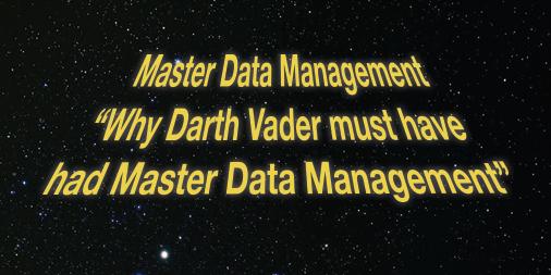 Warum Darth Vader Stammdatenverwaltung genutzt haben muss