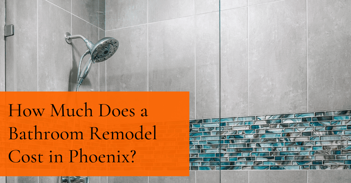 How Much Does a Bathroom Remodel Cost in Phoenix, AZ?