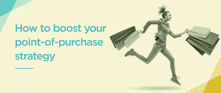 Infographic: How to boost your point of purchase strategy