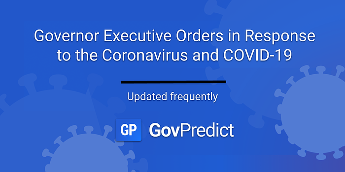 Governor Executive Orders in Response to the Coronavirus and COVID-19