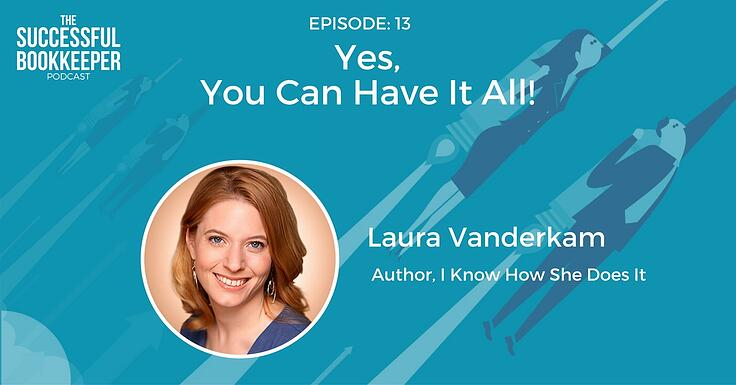 Laura Vanderkam, the author of I Know How She Does It