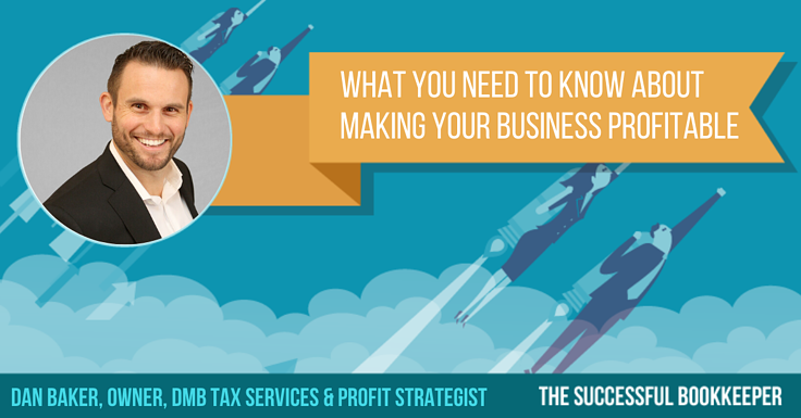Dan Baker, Owner, DMB Tax Services & Profit Strategist