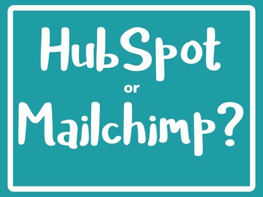 HubSpot or Mailchimp