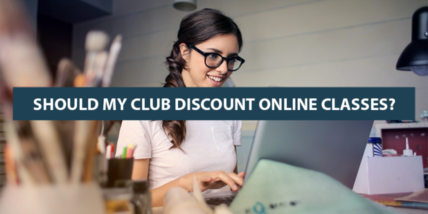 Should My Club Discount Online Classes?