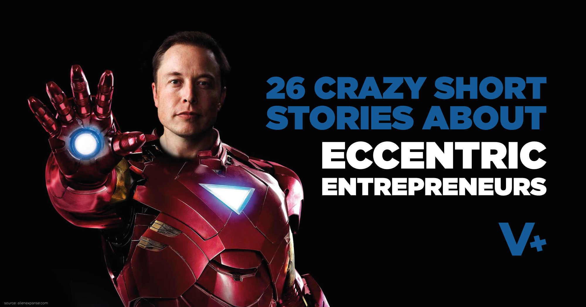 26 Crazy Short Stories About Eccentric Entrepreneurs