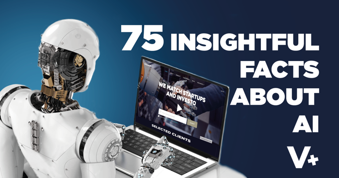 75 Insightful Facts About Artificial Intelligence