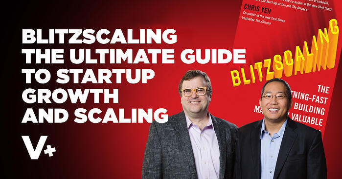 Blitzscaling: The Ultimate Guide to Startup Growth and Scaling