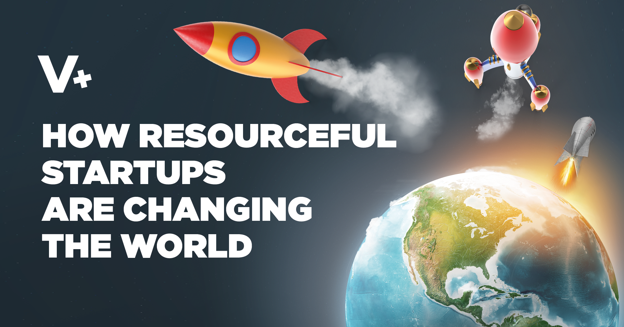 How Resourceful Startups are Changing the World