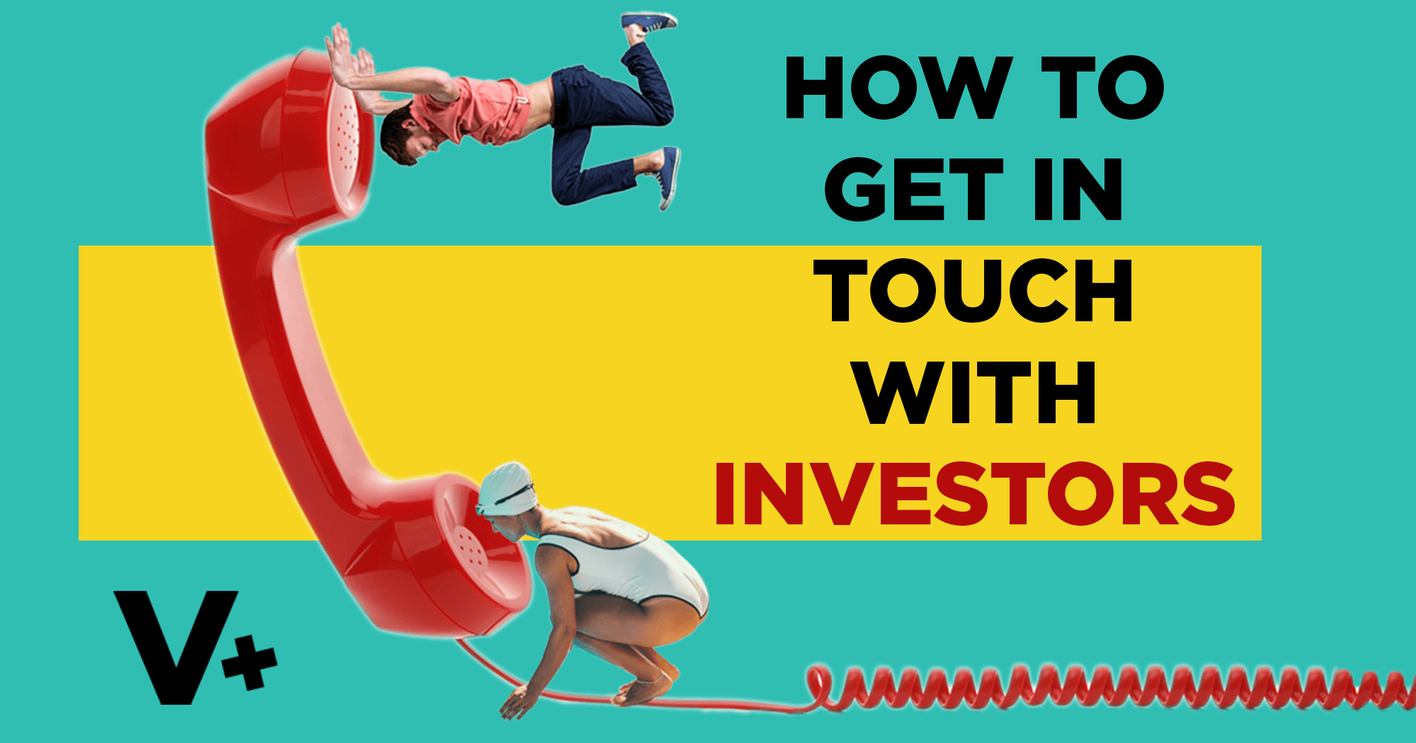 How to Get in Touch with Investors