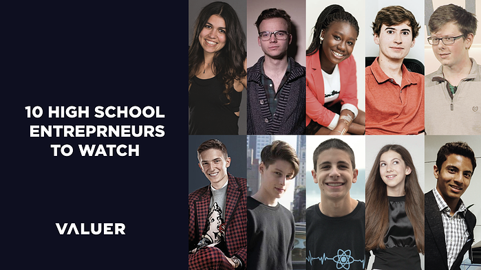 10 High School Entrepreneurs to Watch for in 2019