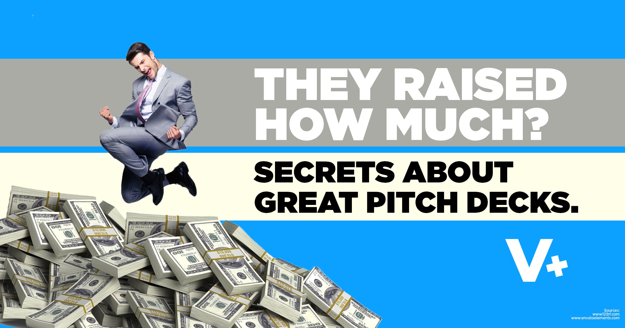 They Raised How Much? Secrets About Great Pitch Decks