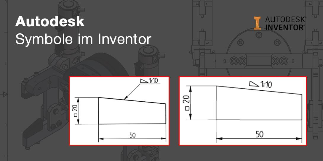 Symbole in Autodesk Inventor und wie Sie diese richtig anwenden.